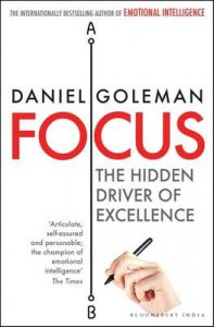 Focus: The Hidden Driver of Excellence (English) (Paperback): Book by Daniel Goleman