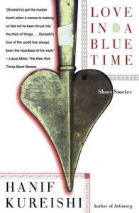 Love in a Blue Time: Book by Hanif Kureishi