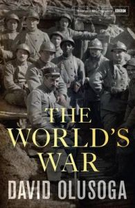 The World's War: Book by David Olusoga