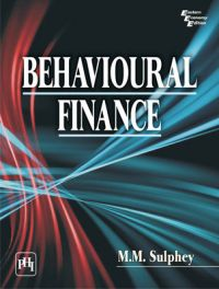 Behavioural Finance (English): Book by M. M. Sulphey