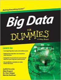 Big Data for Dummies (English) (Paperback): Book by Alan Nugent, Fern Halper, Judith Hurwitz, Marcia Kaufman