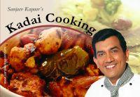Kadai Cooking: Book by Sanjeev Kapoor