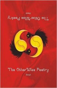 69 - The Otherwise Poetry (English) (Paperback): Book by Amol