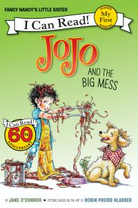 Fancy Nancy: JoJo and the Big Mess: Book by Jane O'Connor, Robin Preiss Glasser