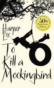 To Kill A Mockingbird (Paperback): Book by Harper Lee
