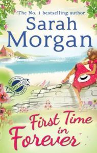 First Time in Forever: Book by Sarah Morgan
