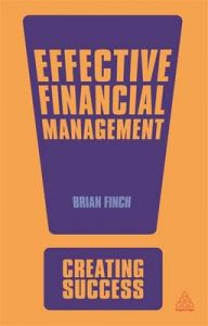 Effective Financial Management: Book by Brian Finch