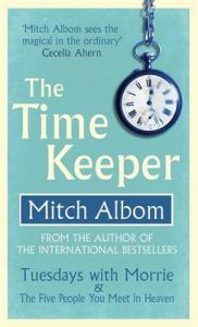 The Time Keeper (English) (Paperback): Book by Mitch Albom