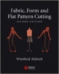 Fabric,form And Flat Pattern Cutting Second Ed (English) (Paperback): Book by Winifred Aldrich