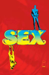 Sex: Volume 3: Broken Toys