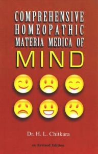COMPREHENSIVE HOMOEOPATHIC MATERIA MEDICA OF MIND: Book by Dr H. L. Chitara
