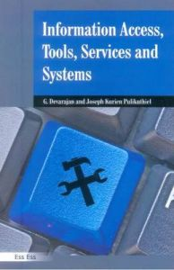 Information Access, Tools, Services , Systems, 2011: Book by Dr G. Devrajan, Ph.D.