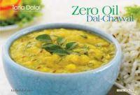 Zero Oil Dal & Chawal: Book by Tarla Dalal