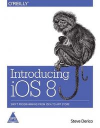Introducing iOS 8 (English) (Paperback): Book by Steve Derico