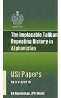 The Implacable Taliban, Repeating History in Afghanistan[Paperback]