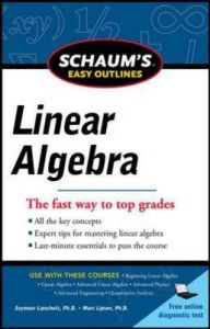 Schaums Easy Outline Of Linear Algebra Revised Book By Seymour