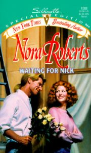 Waiting for Nick: Book by Nora Roberts
