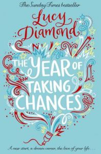 The Year of Taking Chances (English) (Paperback): Book by Lucy Diamond