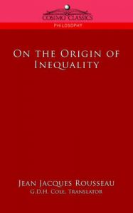 On the Origin of Inequality: Book by Jean, Jacques Rousseau