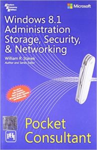 WINDOWS 8.1 ADMINISTRATION STORAGE, SECURITY, & NETWORKING POCKET CONSULTANT: Book by STANEK WILLIAM R.
