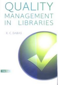 Quality management in Libraries, 2008: Book by K. C. Dabas