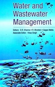 Water and Wastewater Management in 2 Vols: Book by Khanna, D. R. & Bhutiani, R. & Matta, Gagan & Singh, Vikas