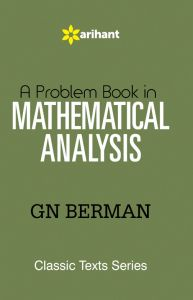 A Problem Book in MATHEMATICAL ANALYSIS | Book by G N Berman | Best