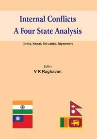 Internal Conflicts- A Four State Analysis: Book by V R Raghavan