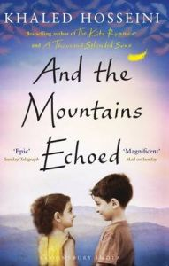 And the Mountains Echoed (English) (Paperback): Book by Khaled Hosseini