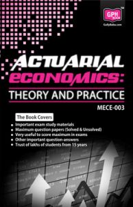 MECE3 Actuarial Economics: Theory and Practice (IGNOU Help book for MECE-003 in English Medium): Book by GPH Panel of Experts