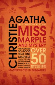 Miss Marple And Mystery The Complete Short Stories: Book by Agatha Christie
