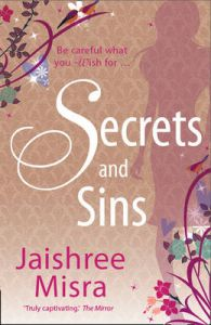 Secrets and Sins: Book by Jaishree Misra