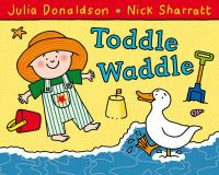 Toddle Waddle: Book by Julia Donaldson