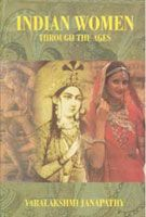 Indian Women Through The Ages: Book by Varalakshmi Janapathy