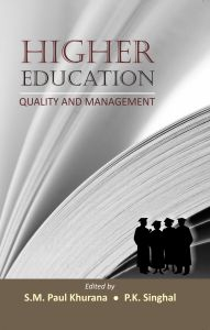 Higher Education: Quality And Management: Book by Khurana, S M Paul