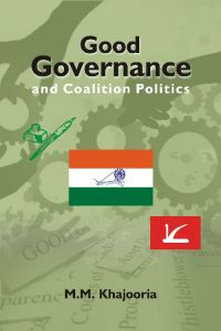 Good Governance and Coalition Politics : PDP-Congress in Jammu & Kashmir (English) (Hardcover): Book by NA