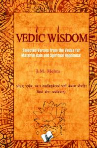 VEDIC WISDOM: Book by J.M. MEHTA