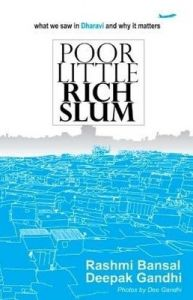 POOR LITTLE RICH SLUM (English): Book by Rashmi Bansal