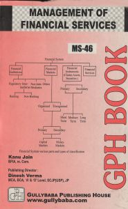 MS46 Management Of Financial Services  (IGNOU Help book for MS-46 in English Medium): Book by Kanu Jain