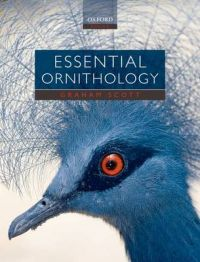 Essential Ornithology: Book by Graham Scott