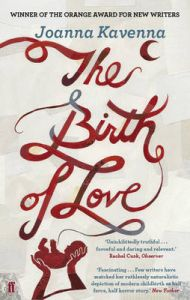 The Birth of Love: Book by Joanna Kavenna