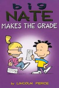 Big Nate Makes the Grade: Book by Lincoln Peirce