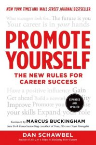 Promote Yourself : The New Rules for Career Success (English) (Paperback): Book by Dan Schawbel