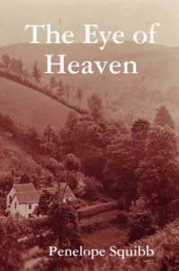 The Eye of Heaven: Book by Penelope Squibb