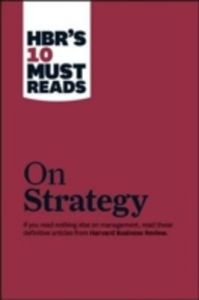 HBR's 10 Must Reads on Strategy (English) (Paperback): Book by Harvard Business Review