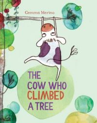 The Cow Who Climbed a Tree (English) (P): Book by Gemma Merino