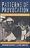 Patterns of Provocation: Police and Public Disorder: Book by Richard Bessel