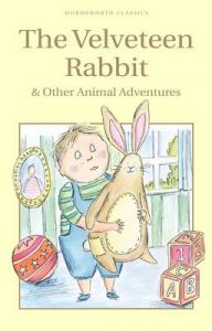 The Velveteen Rabbit & Other Animal Adventures (English) (Paperback): Book by Margery Williams Bianco