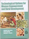 Technological Options For Women Empowerment And Rural Development (English): Book by Jatinder Kaur Arora