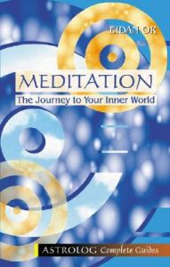 Meditation: The Journey to Your Inner World: Book by Eidan Or